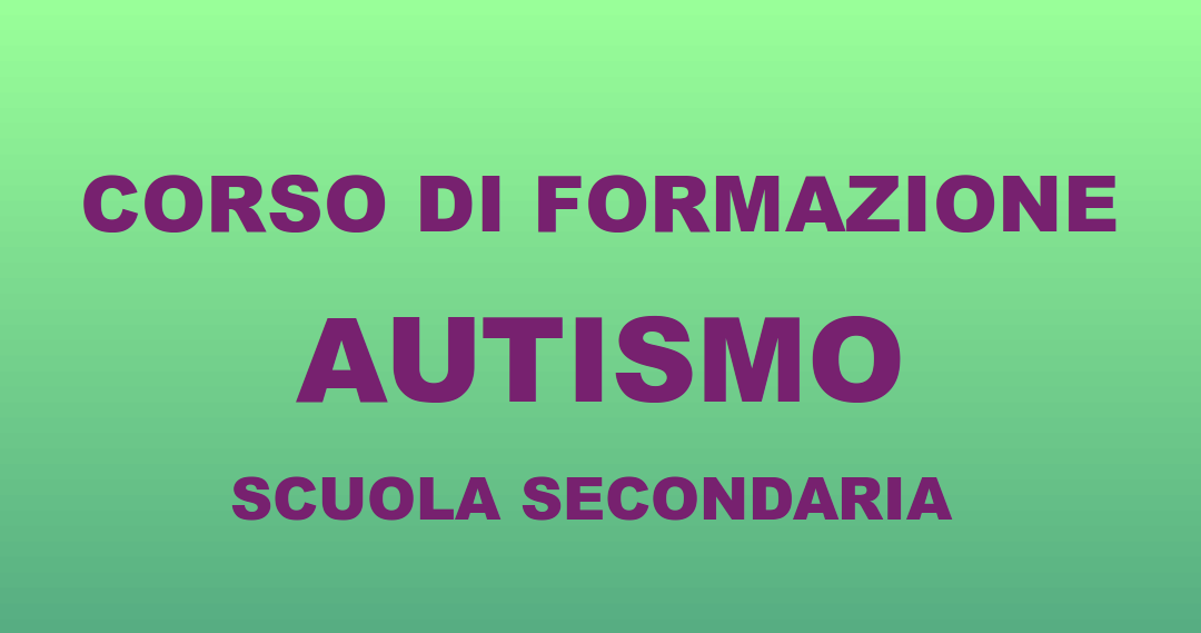Corso  Autismo: scuole secondarie